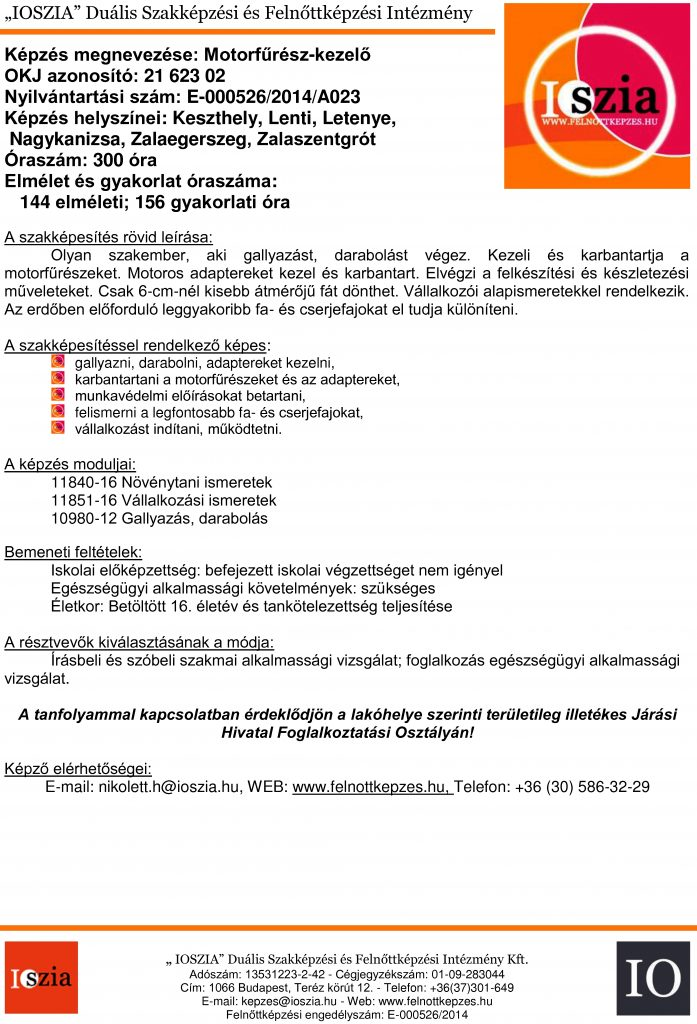 Motorfűrész-kezelő OKJ - Kaszthely - Lenti - Letenye - Nagykanizsa - Zalaszentgrót - Zalaegerszeg - felnottkepzes.hu - Felnőttképzés - IOSZIA